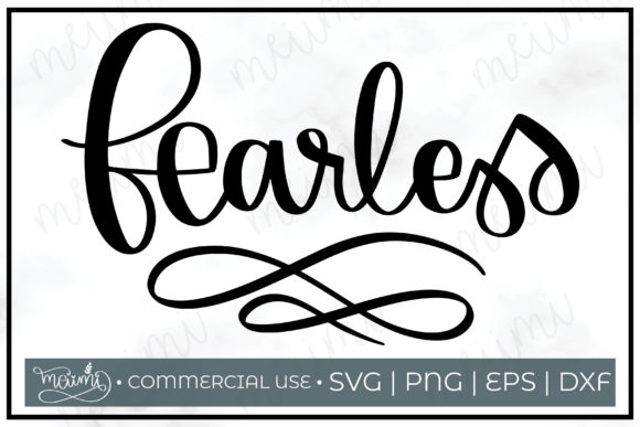 Download Free Fearless Cut File Printable Graphic By Meiimi Creative Fabrica SVG Cut Files