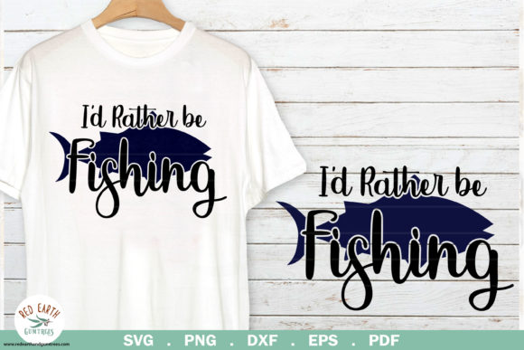 Download Free Fishing Quote I D Rather Be Fishing Graphic By Redearth And for Cricut Explore, Silhouette and other cutting machines.
