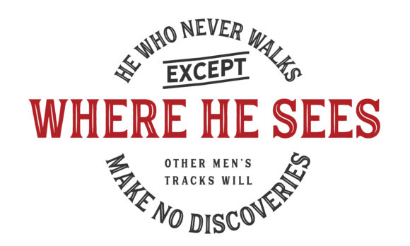 Download Free He Who Never Walks Except Where He Sees Graphic By Baraeiji for Cricut Explore, Silhouette and other cutting machines.
