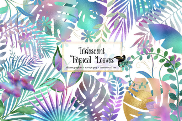 Print on Demand: Iridescent Leaves Clipart Graphic Illustrations By Digital Curio - Image 1