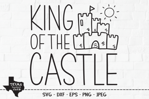 Download Free King Of The Castle Summer Design Graphic By Texassoutherncuts for Cricut Explore, Silhouette and other cutting machines.