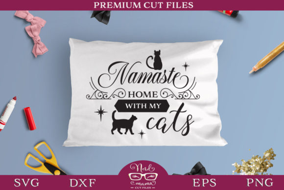 Download Free Namaste Home With My Cats Graphic By Nerd Mama Cut Files for Cricut Explore, Silhouette and other cutting machines.