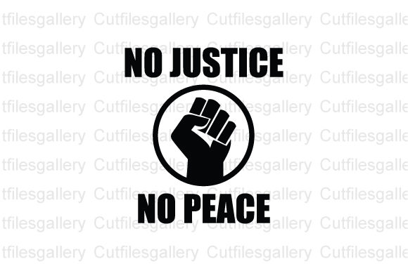 Download Free No Justice No Peace Svg Graphic By Cutfilesgallery Creative for Cricut Explore, Silhouette and other cutting machines.