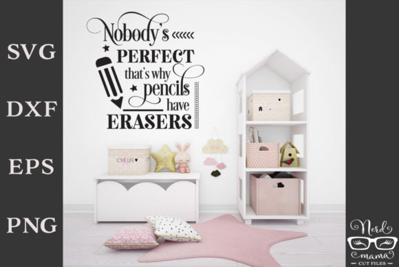 Download Free Nobody S Perfect Cut File Graphic By Nerd Mama Cut Files for Cricut Explore, Silhouette and other cutting machines.