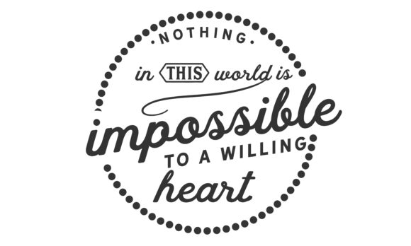 Download Free Nothing In This World Is Impossible Graphic By Baraeiji for Cricut Explore, Silhouette and other cutting machines.