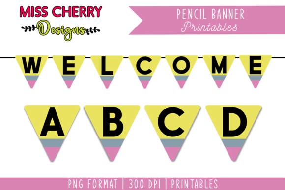 Download Free Pencil Banner Printables Graphic By Miss Cherry Designs for Cricut Explore, Silhouette and other cutting machines.