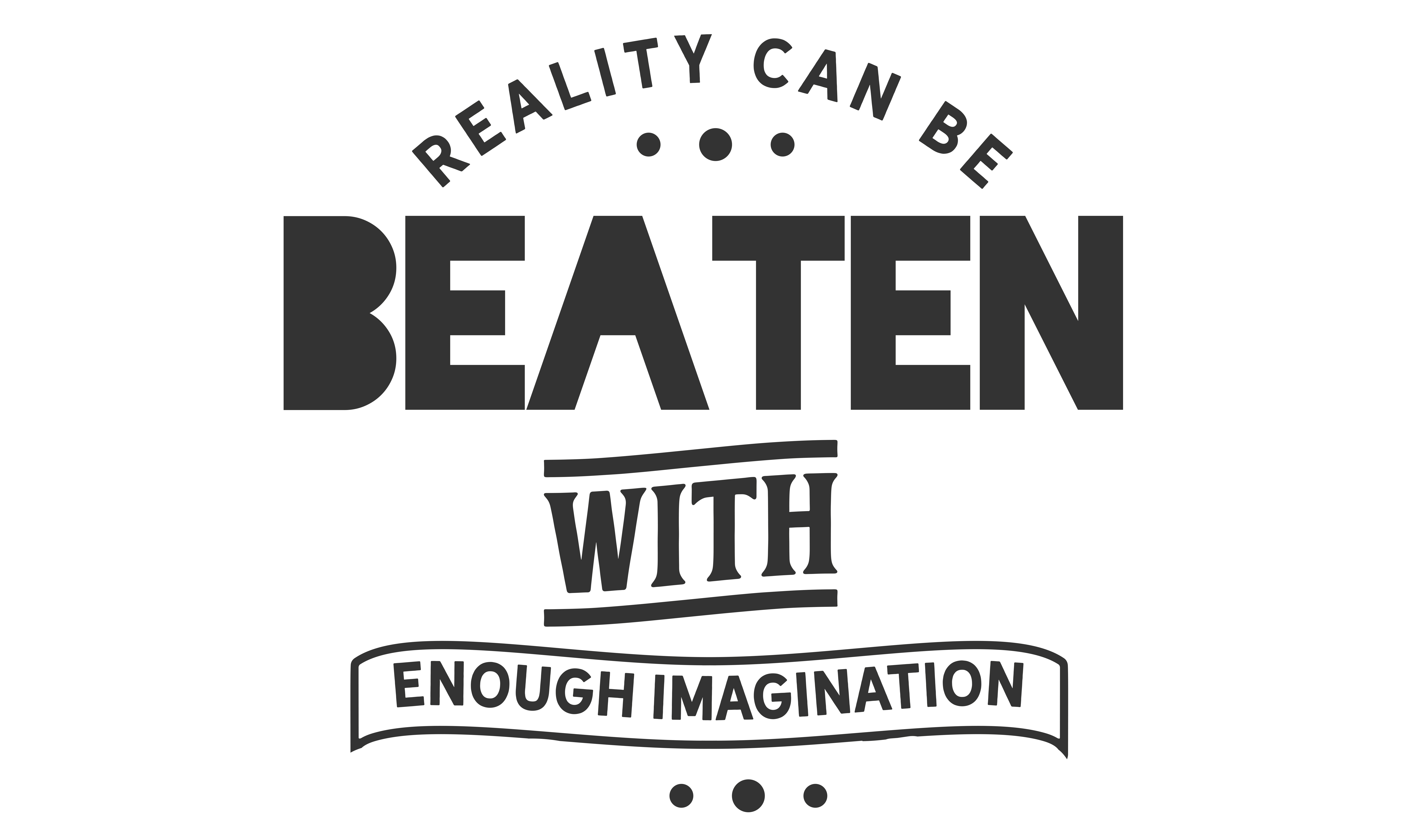 Download Free Reality Can Be Beaten Graphic By Baraeiji Creative Fabrica for Cricut Explore, Silhouette and other cutting machines.