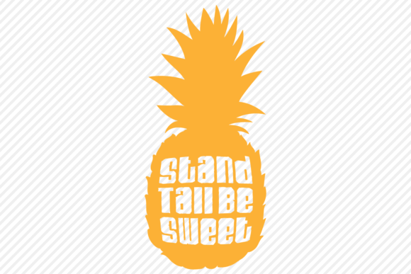 Download Free Stand Tall Be Sweet Summer Design Graphic By Texassoutherncuts for Cricut Explore, Silhouette and other cutting machines.