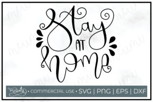 Download Free Stay Home Cut File Graphic By Meiimi Creative Fabrica for Cricut Explore, Silhouette and other cutting machines.