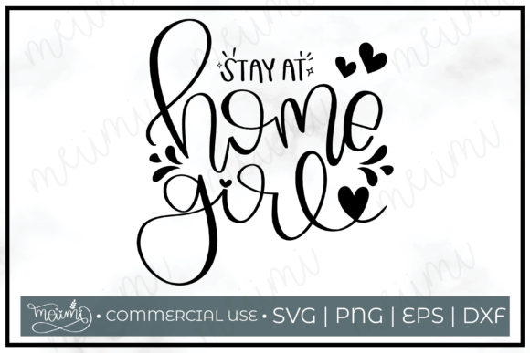 Download Free Stay At Home Girl Cut File Printable Graphic By Meiimi SVG Cut Files