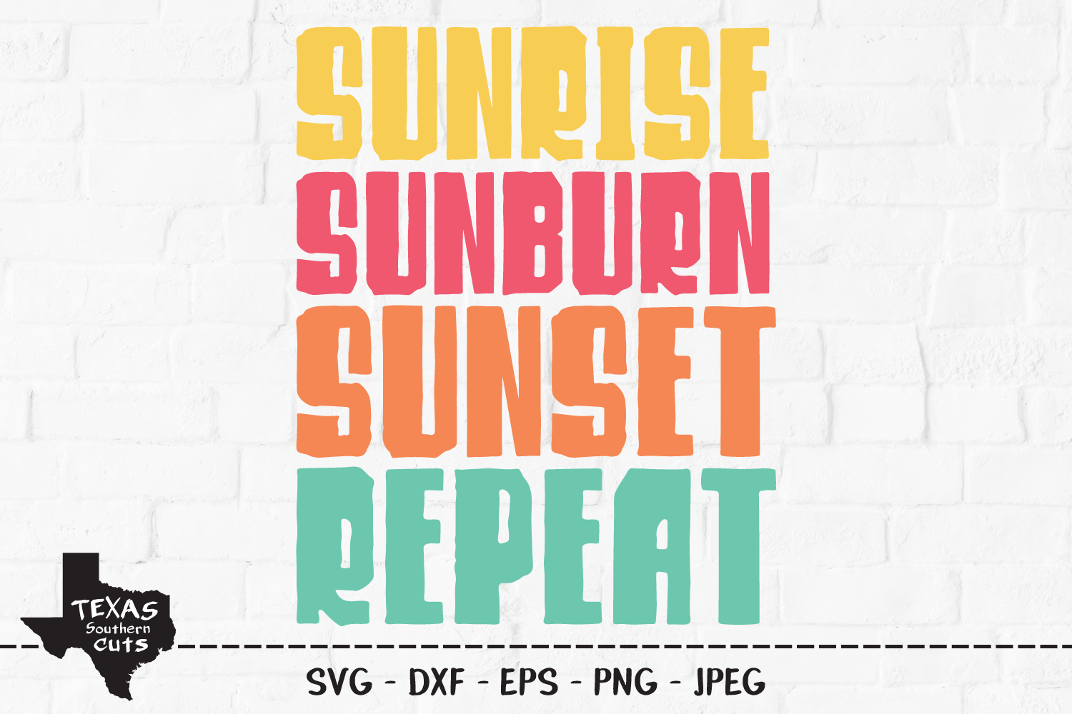 Download Free Sunrise Sunburn Sunset Repeat Graphic By Texassoutherncuts for Cricut Explore, Silhouette and other cutting machines.