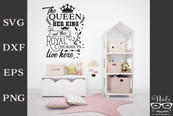 Download Free The Queen Home Sign Graphic By Nerd Mama Cut Files Creative for Cricut Explore, Silhouette and other cutting machines.