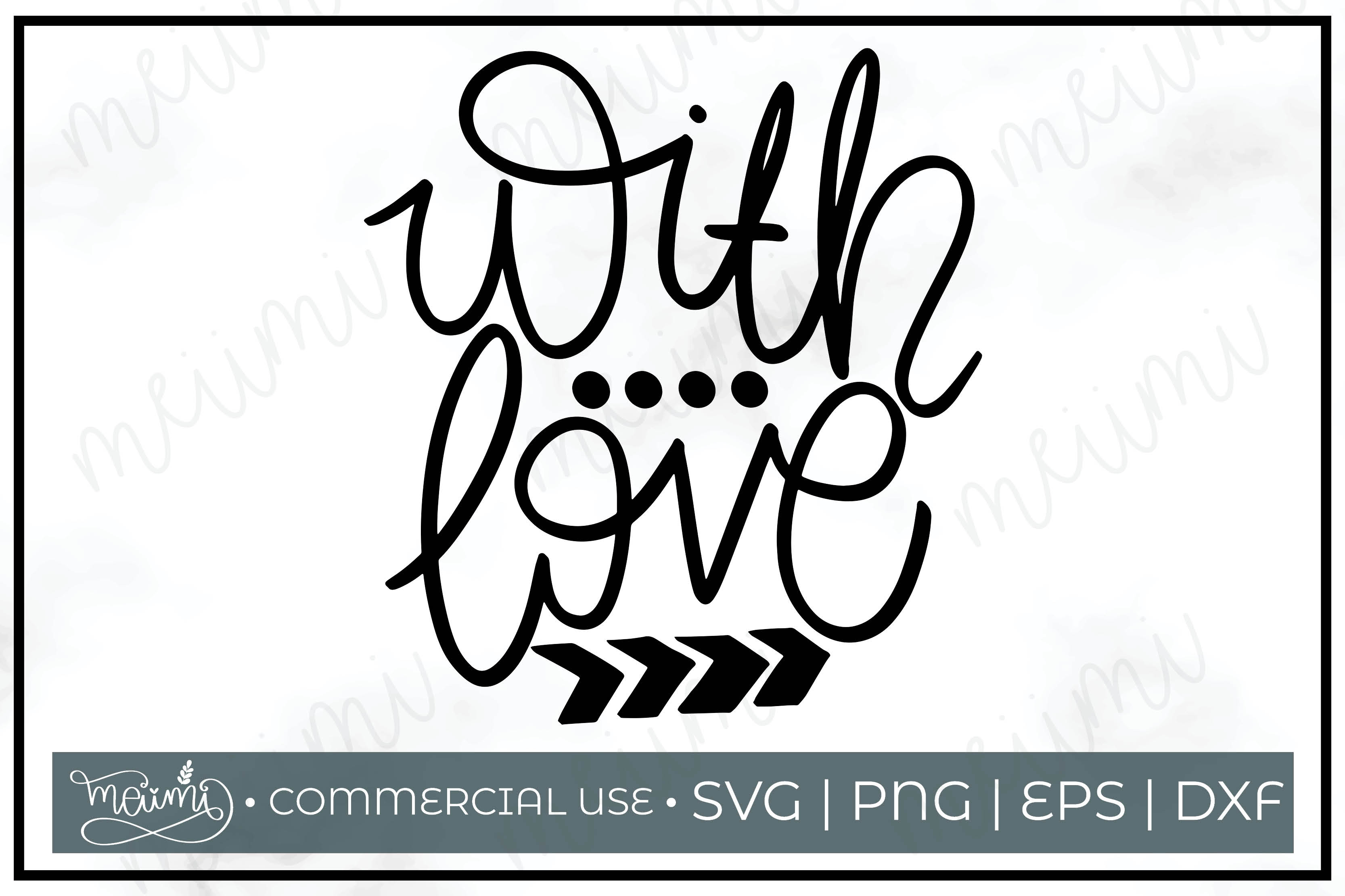 Download Free With Love Cut File Graphic By Meiimi Creative Fabrica for Cricut Explore, Silhouette and other cutting machines.