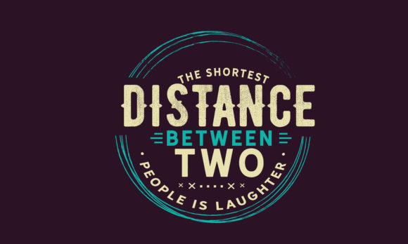 Distance Between Two People Is Laughter Graphic By Baraeiji