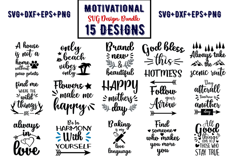 Download Free Motivational Bundle Part 2 Graphic By Design Store Creative for Cricut Explore, Silhouette and other cutting machines.