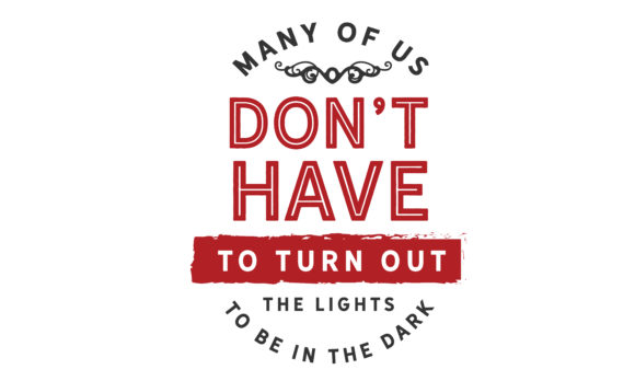 Download Free The Lights To Be In The Dark Graphic By Baraeiji Creative Fabrica for Cricut Explore, Silhouette and other cutting machines.