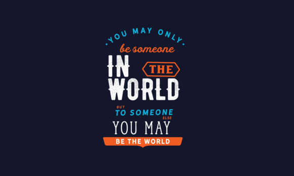 Download Free You May Be The World Graphic By Baraeiji Creative Fabrica for Cricut Explore, Silhouette and other cutting machines.