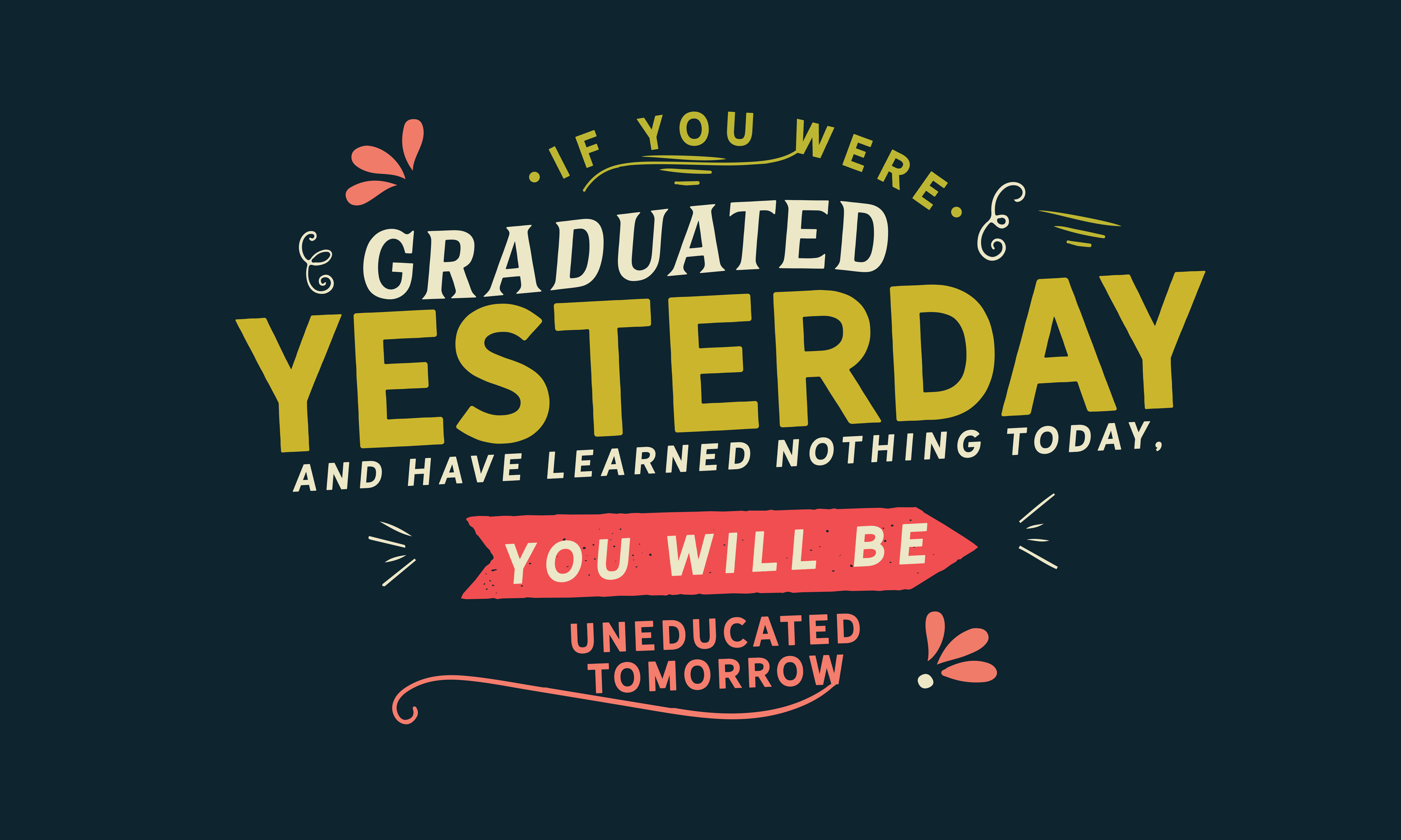Download Free You Will Be Uneducated Tomorrow Graphic By Baraeiji Creative for Cricut Explore, Silhouette and other cutting machines.