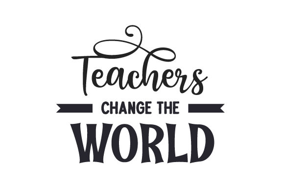 Download Free Teachers Change The World Svg Cut File By Creative Fabrica for Cricut Explore, Silhouette and other cutting machines.