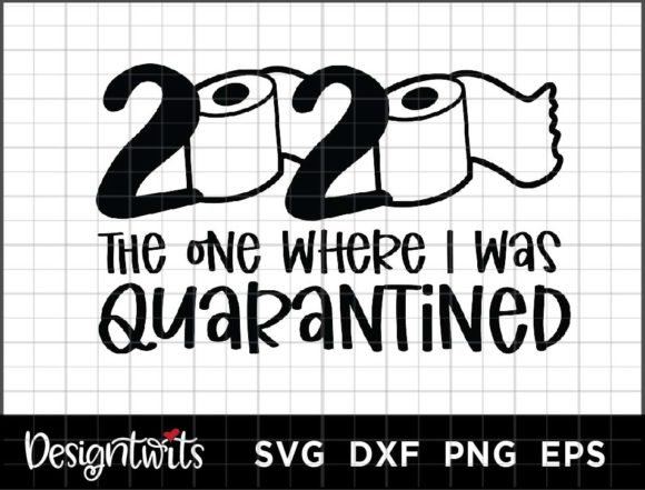 2020 Quarantined 2 Graphic Crafts By spoonyprint