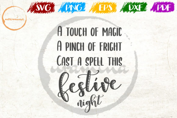 Download Free A Touch Of Magic A Pinch Of Fright Graphic By Uramina Creative for Cricut Explore, Silhouette and other cutting machines.