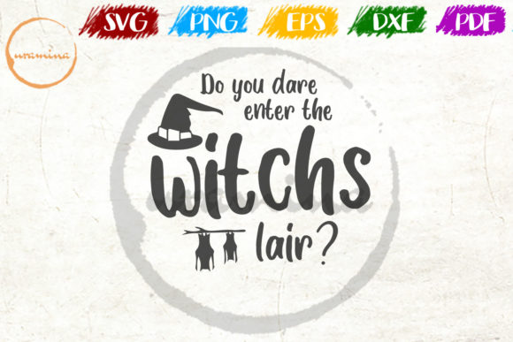 Download Free Do You Dare Enter The Witch S Lair Graphic By Uramina Creative for Cricut Explore, Silhouette and other cutting machines.
