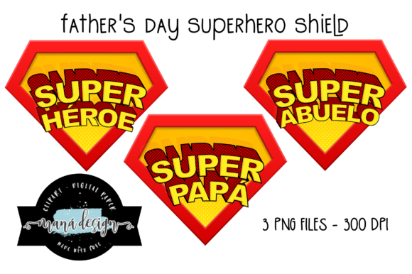 Download Free Fathers Day Superhero Shield Graphic By Mana Design Creative for Cricut Explore, Silhouette and other cutting machines.