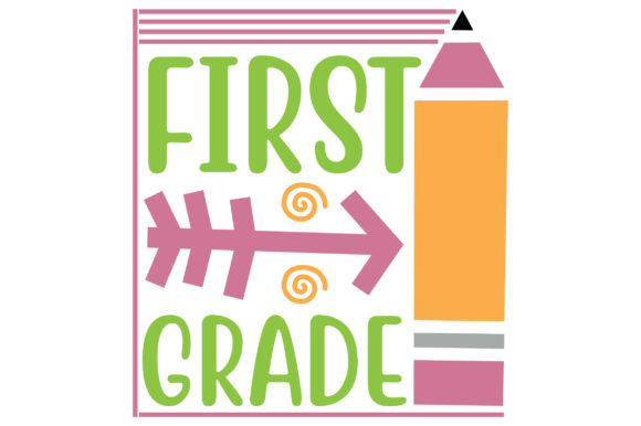 Download Free First Grade Craft Design Graphic By Svg Store Creative Fabrica for Cricut Explore, Silhouette and other cutting machines.