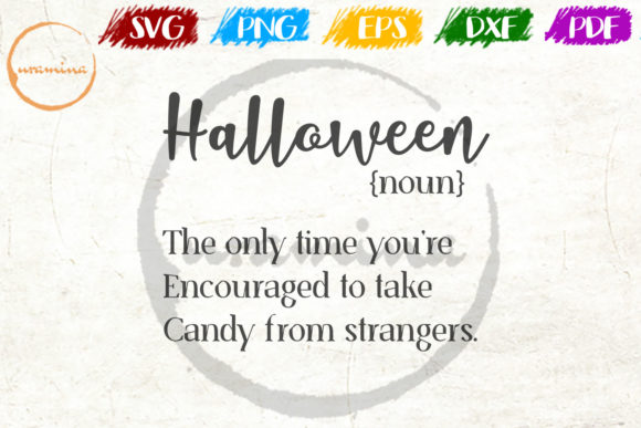 Download Free Halloween Noun The Only Time You Re Graphic By Uramina for Cricut Explore, Silhouette and other cutting machines.