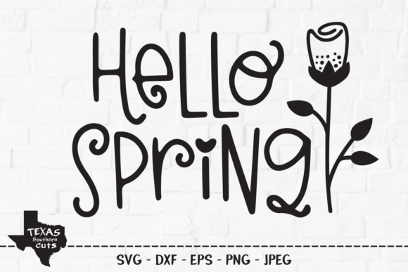Download Free Hello Spring Spring Shirt Design Graphic By Texassoutherncuts for Cricut Explore, Silhouette and other cutting machines.