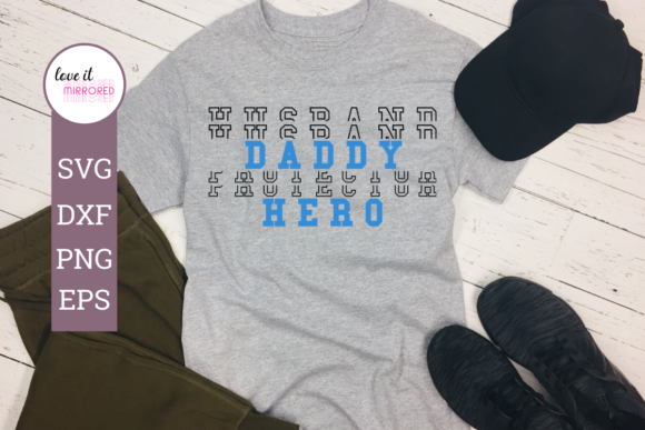 Download Free Husband Daddy Protector Hero Design Graphic By Love It Mirrored for Cricut Explore, Silhouette and other cutting machines.