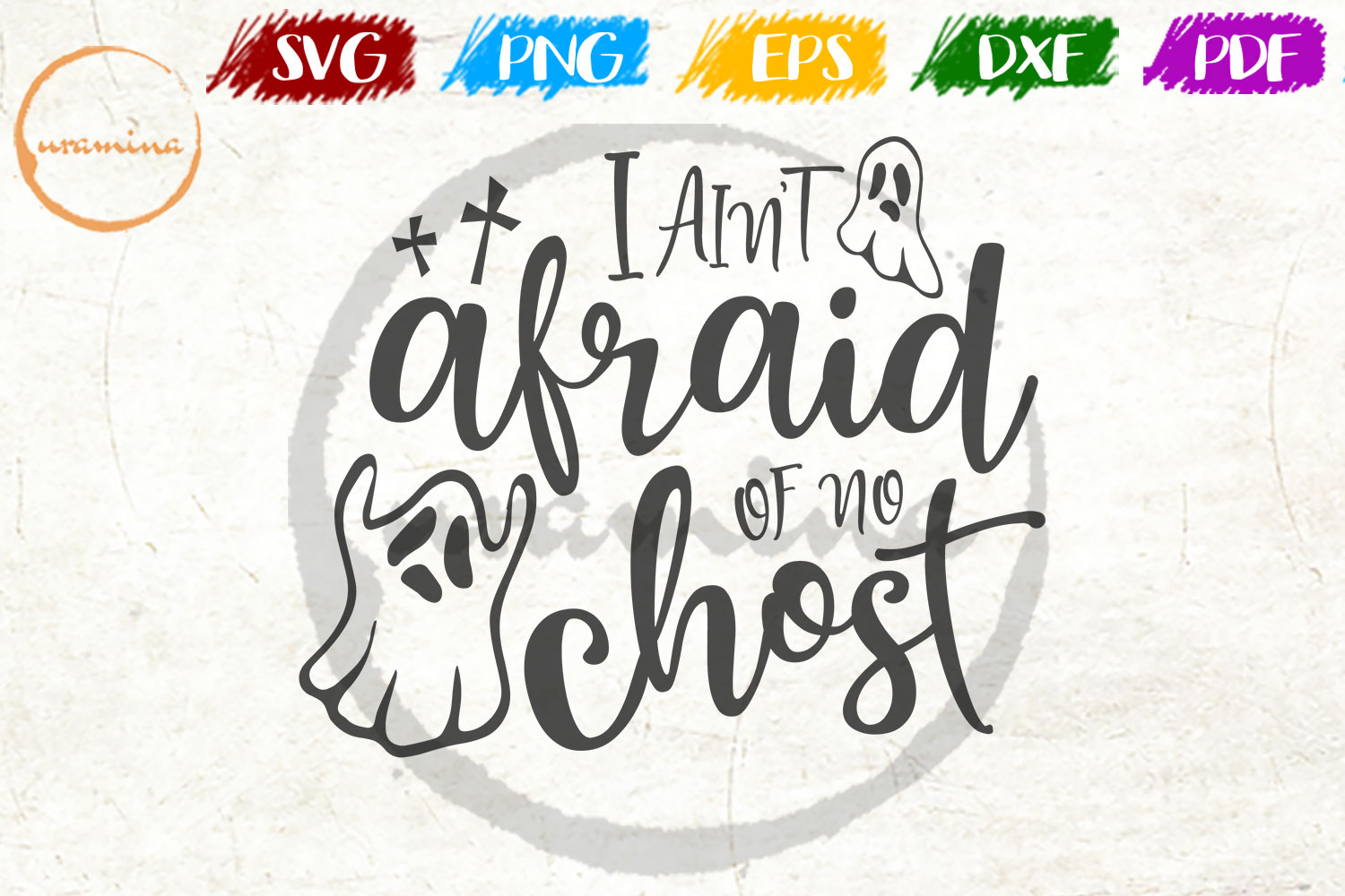 Download Free I Ain T Afraid Of No Chost Graphic By Uramina Creative Fabrica for Cricut Explore, Silhouette and other cutting machines.