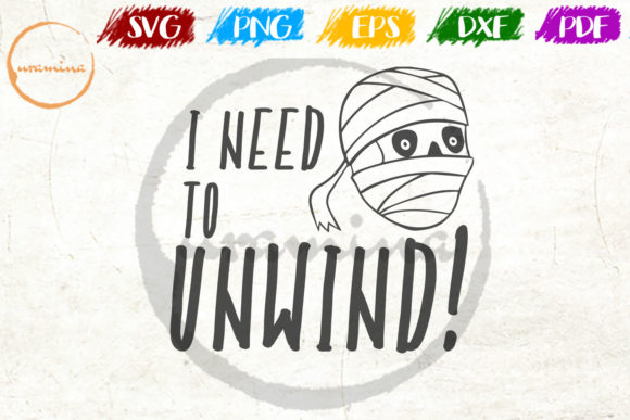 Download Free I Need To Unwind Graphic By Uramina Creative Fabrica SVG Cut Files