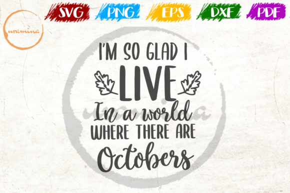 Download Free I M So Glad I Live In A World Where Graphic By Uramina for Cricut Explore, Silhouette and other cutting machines.
