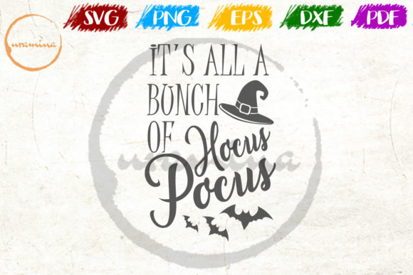 Download Free It S All A Bonch Of Hocus Pocus Graphic By Uramina Creative for Cricut Explore, Silhouette and other cutting machines.
