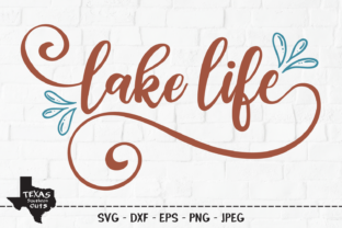Print on Demand: Lake Life - Lake Shirt Design Graphic Crafts By texassoutherncuts