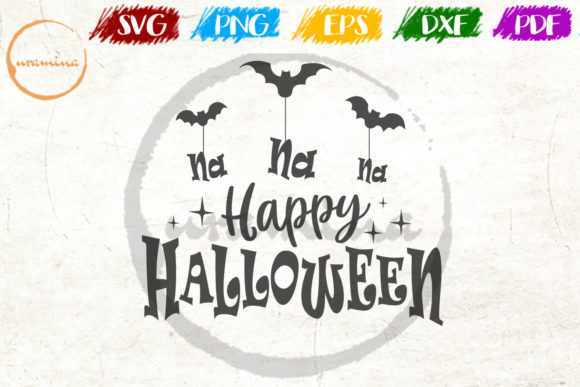 Download Free Na Na Na Happy Halloween Graphic By Uramina Creative Fabrica for Cricut Explore, Silhouette and other cutting machines.