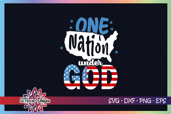 Download Free One Nation Under God 4th Of July Graphic Graphic By Ssflower for Cricut Explore, Silhouette and other cutting machines.