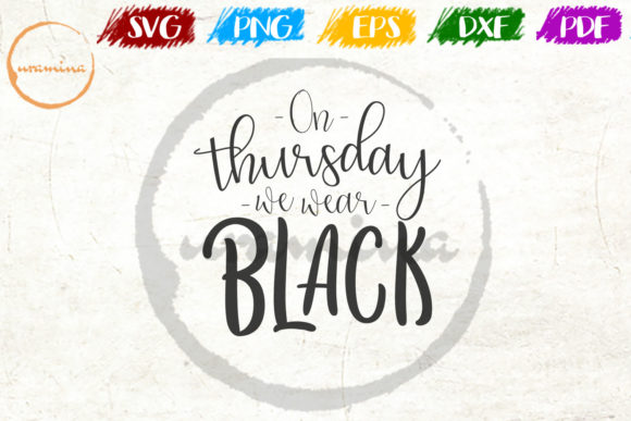 Download Free On Thursday We Wear Black Graphic By Uramina Creative Fabrica for Cricut Explore, Silhouette and other cutting machines.