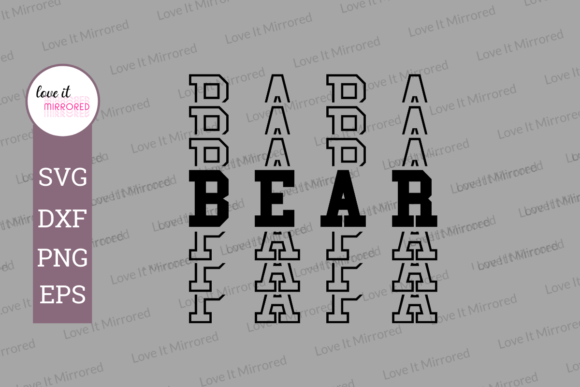 Download Free Papa Bear Mirror Word Design Graphic By Love It Mirrored for Cricut Explore, Silhouette and other cutting machines.