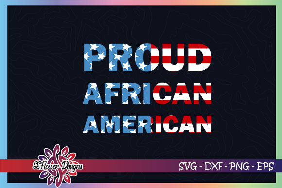 Download Free Proud African American Usa Flag Graphic Grafico Por Ssflower for Cricut Explore, Silhouette and other cutting machines.