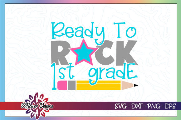 Download Free Ready To Rocks 1st Grade Pencil Graphic Graphic By Ssflower Creative Fabrica for Cricut Explore, Silhouette and other cutting machines.