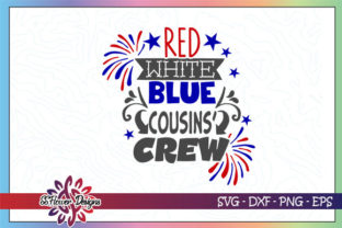 Download Free Red White Blue Cousin Crew 4th Of July Grafico Por Ssflower for Cricut Explore, Silhouette and other cutting machines.