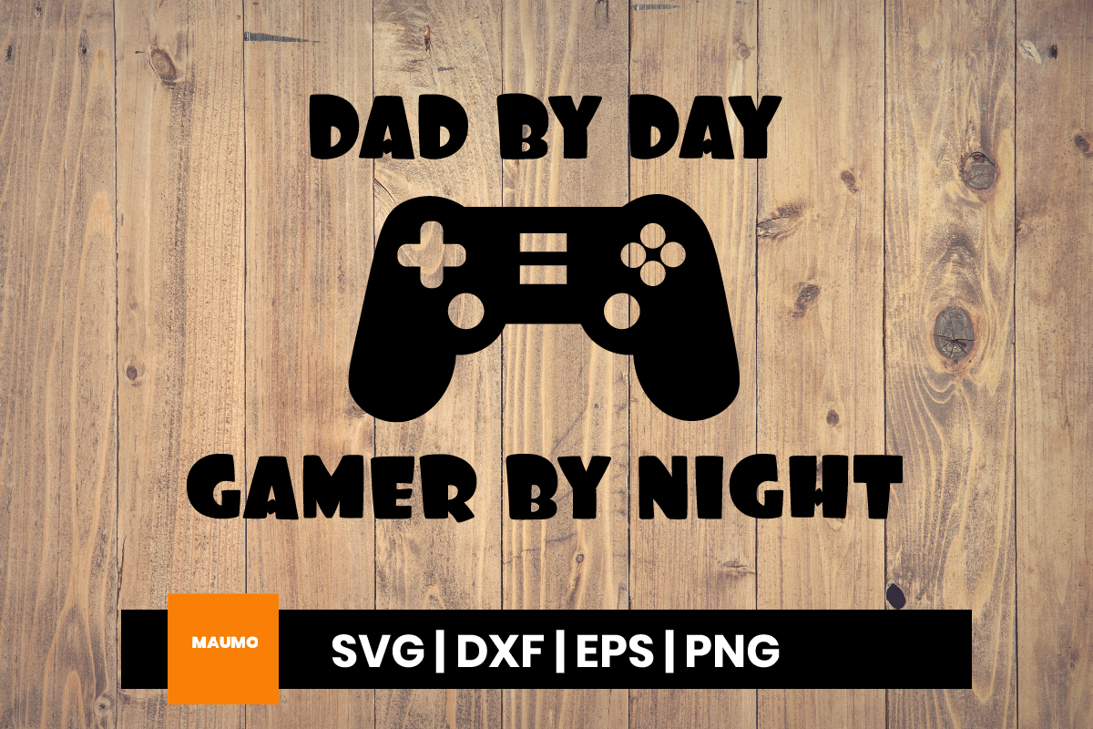 Gamer Dad Father S Day Quote Graphic By Maumo Designs Creative