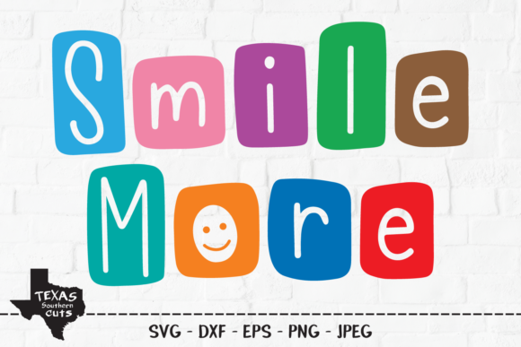 Smile More Shirt Design Graphic By Texassoutherncuts