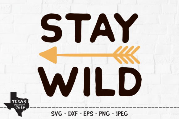Stay Wild Outdoor Shirt Design Graphic By Texassoutherncuts