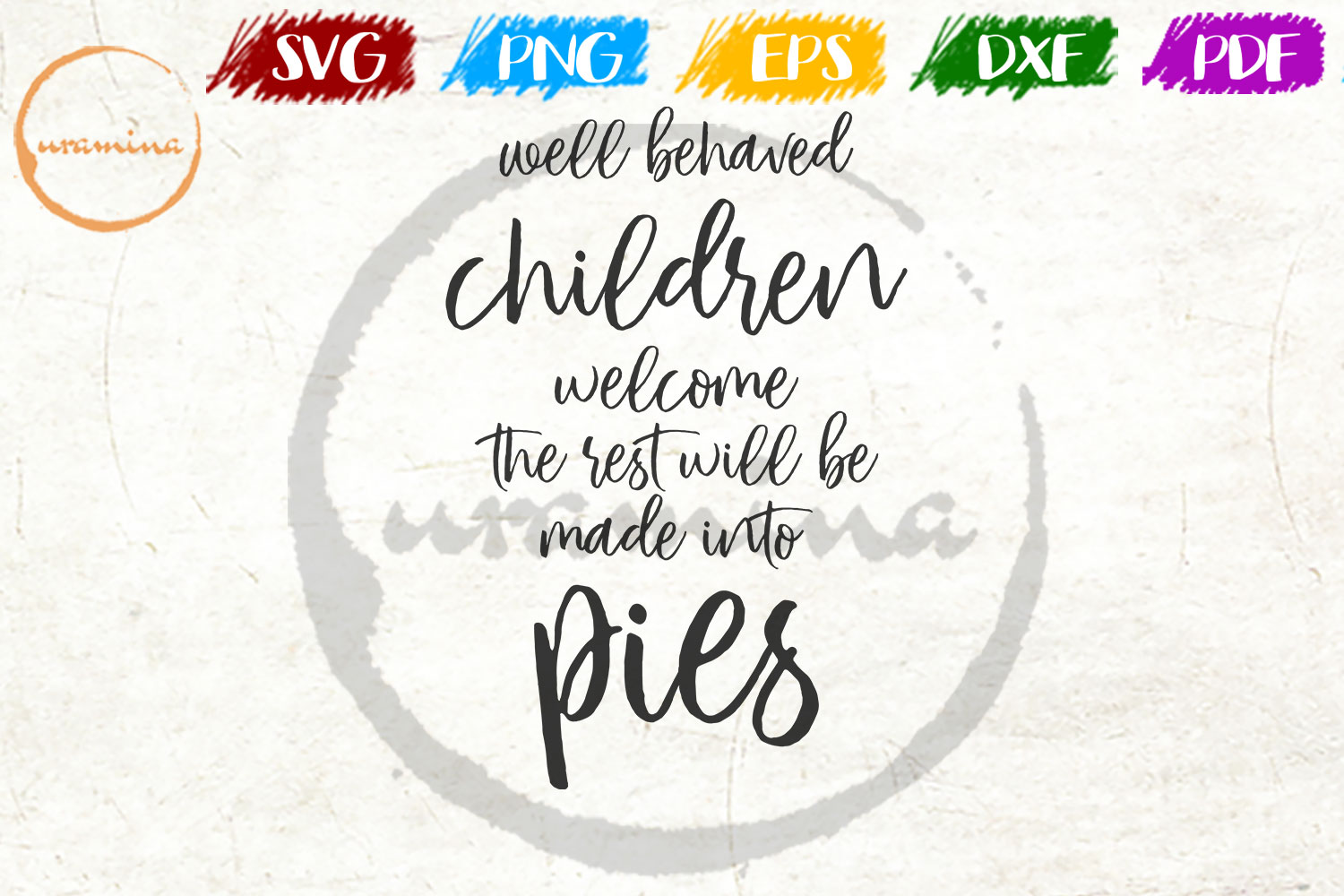 Download Free Well Behaved Children Welcome The Rest Graphic By Uramina for Cricut Explore, Silhouette and other cutting machines.