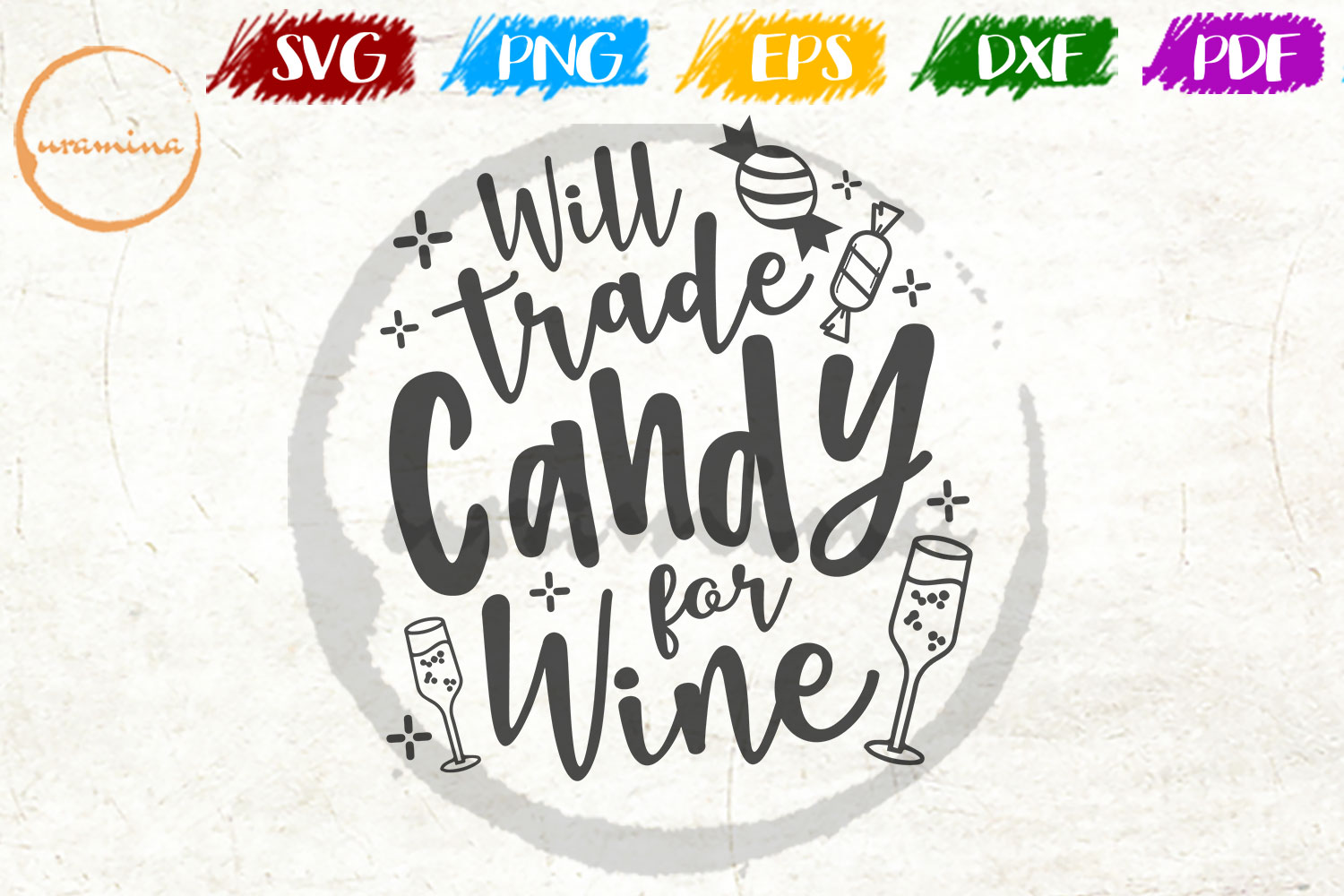 Download Free Will Trade Candy For Wine Graphic By Uramina Creative Fabrica for Cricut Explore, Silhouette and other cutting machines.