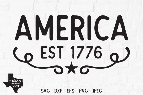 Print on Demand: America Est 1776 - Patriotic Design Graphic Crafts By texassoutherncuts