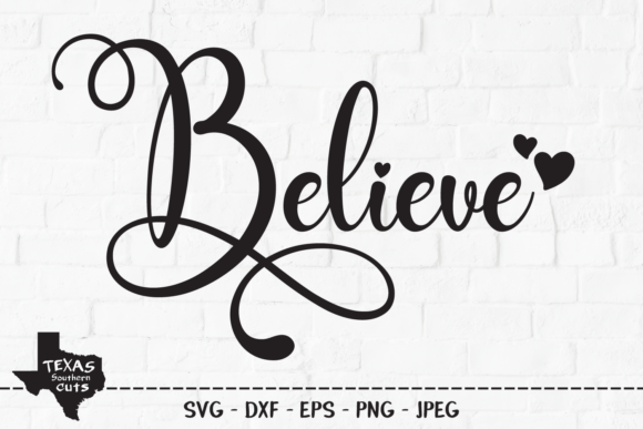 Believe Christian Shirt Design Graphic By Texassoutherncuts